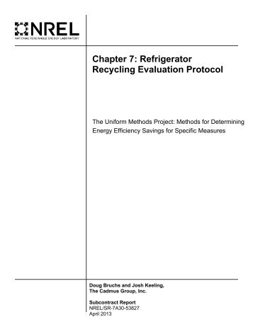 Chapter 7, Refrigerator Recycling Evaluation Protocol - U.S. ...
