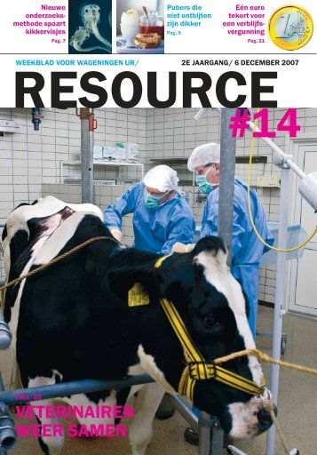 Nr. 14 - 6 december (1,25 mb) - Resource - Wageningen UR