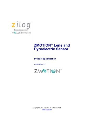 ZMOTION Lens and Pyroelectric Sensor Product Specification - Zilog