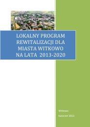 lokalny program rewitalizacji dla miasta witkowo na lata 2012-2020