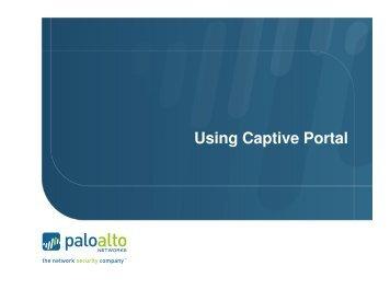 Using Captive Portal.pdf - Palo Alto Networks Live