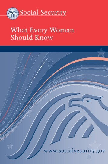 What Every Woman Should Know - Social Security Administration