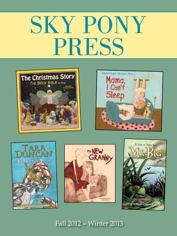 Fall 2012 Catalog - Sky Pony Press
