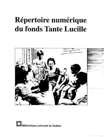 Répertoire numérique du fonds Tante Lucille - BAnQ