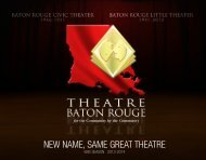 NEW NAME, SAME GREAT THEATRE - Baton Rouge Little Theater