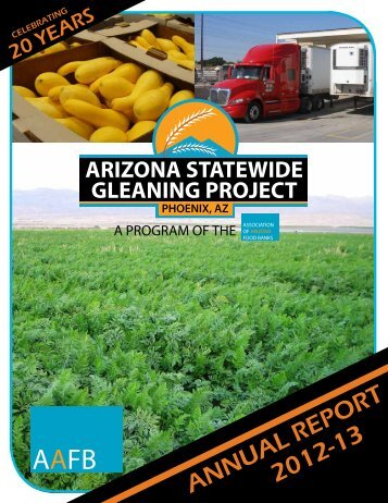 Gleaning Project Annual Report 12-13 - Association of Arizona Food ...