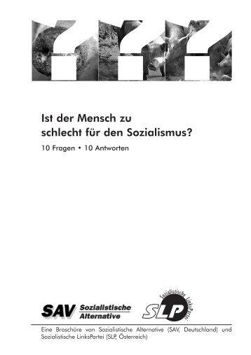 Ist der Mensch zu schlecht für den Sozialismus? - SLP