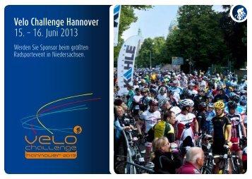 Velo Challenge Hannover 15. – 16. Juni 2013 - Velo Challenge 2013