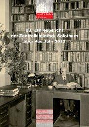 83. Jahresbericht der Zentralbibliothek Solothurn über das Jahr 2012