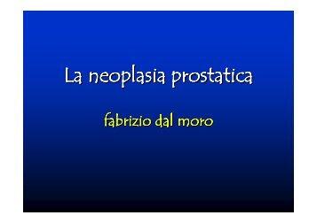 La neoplasia prostatica - fabrizio dal moro