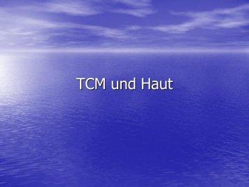TCM und Haut
