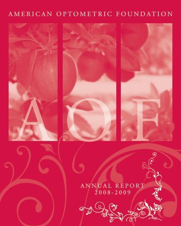 AOF Annual Report 2009 - American Academy of Optometry