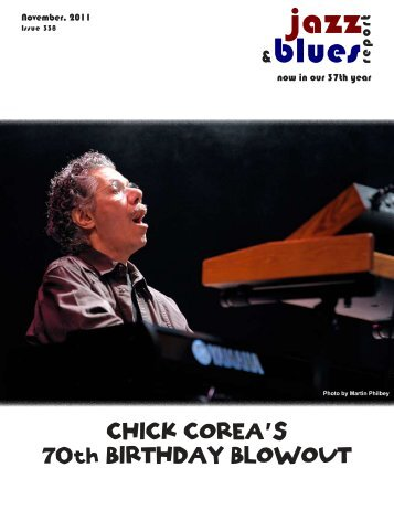 CHICK COREA'S 70th BIRTHDAY BLOWOUT - the Jazz & Blues ...