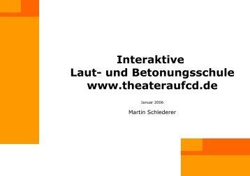 Interaktive Laut- und Betonungsschule www.theateraufcd.de