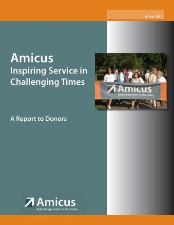 Amicus Inspiring Service in Challenging Times A Report to Donors