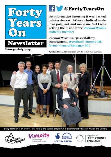 Forty Years On e-newsletter Issue 5 July 2013.pdf (1.55 mb) - Vivacity