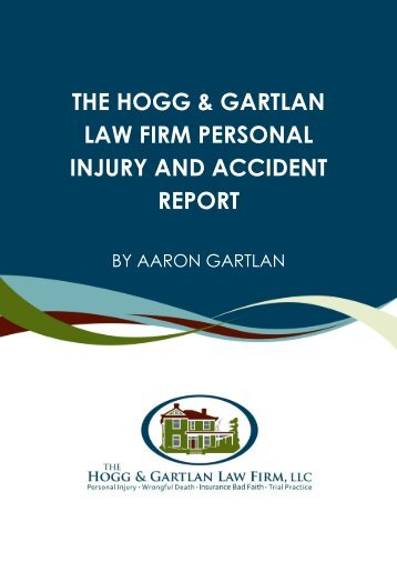 the hogg & gartlan law firm personal injury and accident report