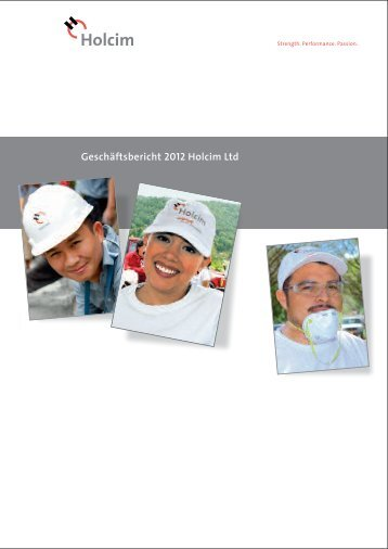 Geschäftsbericht 2012 Holcim Ltd - Schweizer Geschäftsberichte ...