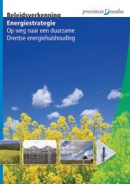 Beleidsverkenning Energiestrategie Op weg ... - Provincie Drenthe
