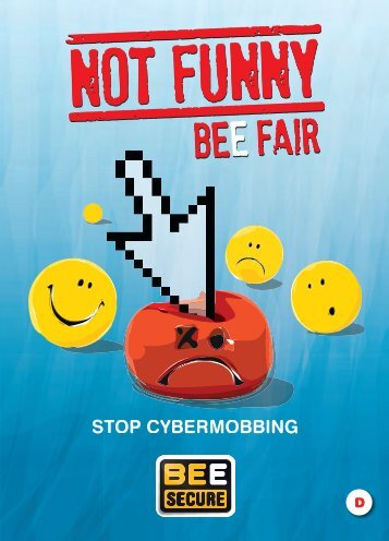 NOT FUNNY - BEE FAIR - cybermobbing - BEE SECURE