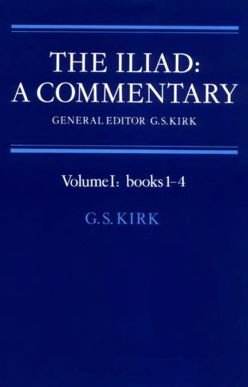 The Iliad: A Commentary - Volume 1: Books 1-4 ... - Get a Free Blog