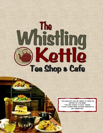 Download a PDF of our menu here - The Whistling Kettle