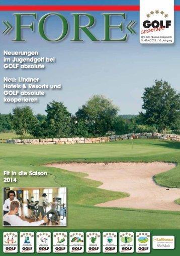 FORE – Ausgabe 4 / 2013 - GOLF absolute