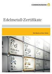 Edelmetall-Zertifikate - Commerzbank AG