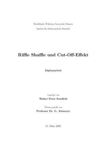 Peter Sendfeld: Riffle Shuffle und Cut-Off Effekt. Münster, März 2005.