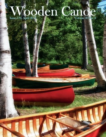 Issue 176, April 2013 Volume 36 No. 2 - Wooden Canoe Heritage ...