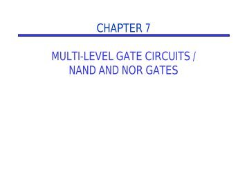 chapter 7 multi-level gate circuits / nand and nor gates