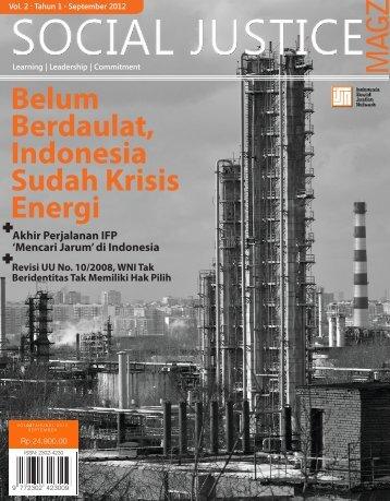 Belum Berdaulat, Indonesia Sudah Krisis Energi - Ford Foundation ...