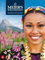 MEIER´S WELTREISEN - Mexiko, Mittel- und Südamerika - Winter ...