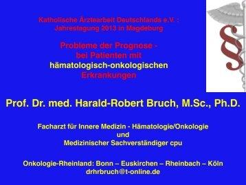 Prognosen in der Onkologie - Katholische Ärztearbeit Deutschlands ...