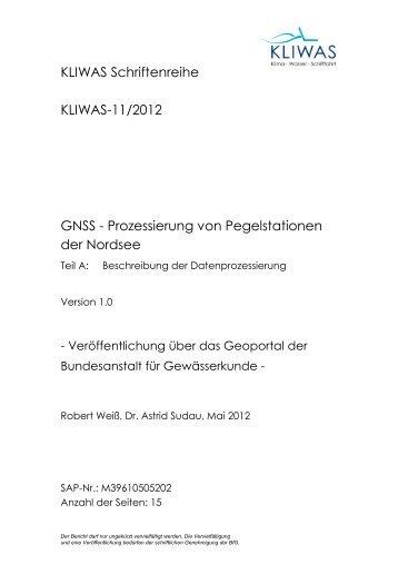 KLIWAS Schriftenreihe KLIWAS-11/2012 GNSS - Prozessierung von ...