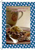 Fantastiske dessertopskrifter fra os til dig - Nestlé - Page 4