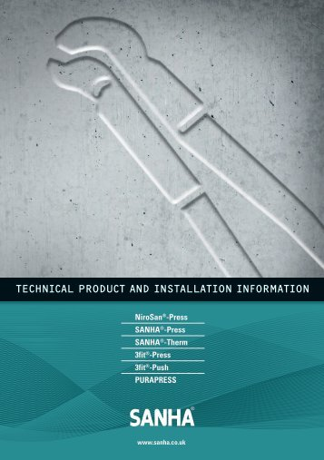 TECHNICAL PRODUCT AND INSTALLATION INFORMATION - sanha