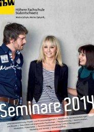 Broschüre Seminare 2014 - ibW Höhere Fachschule Südostschweiz