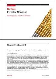 Rio Tinto Investor Seminar - presentation slides pdf 1.58 MB opens ...