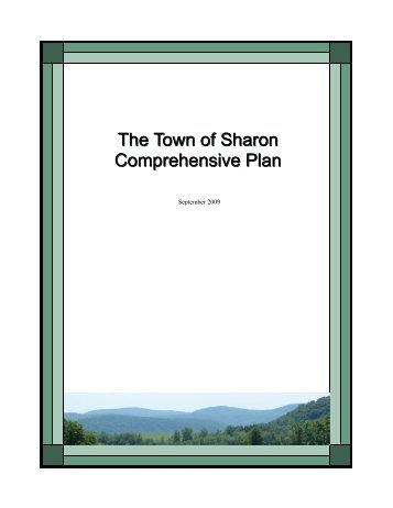 The Town of Sharon Comprehensive Plan The ... - Schoharie County