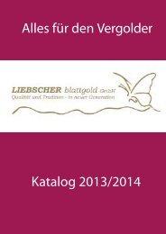 Katalog 2013/2014 (PDF) - Liebscher Blattgold GmbH