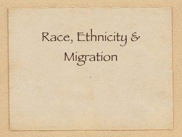 Race, Ethnicity & Migration - Lakatos