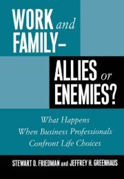 Work and Family— Allies or Enemies?