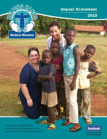 Impact Statement 2010 - Helping Hands Medical Missions