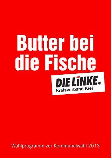 Wahlprogramm zur Kommunalwahl 2013 - Die Linke. Kiel