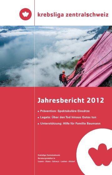 Jahresbericht 2012 - Krebsliga Zentralschweiz