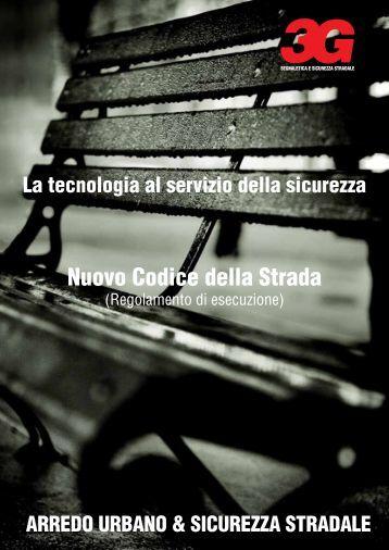 Vantaggi del sistema - 3G Divisione Segnaletica Italia | Perugia
