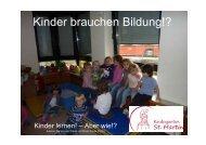 Kinder brauchen Bildung!? - St. Augustinus Kindergarten GmbH