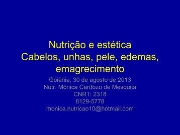 Nutrição e estética Cabelos, unhas, pele, edemas ... - Sineg