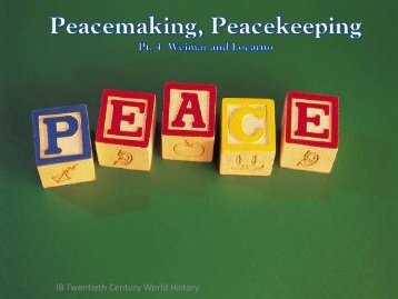 Peacemaking, Peacekeeping Pt. 4 Weimar and Locarno